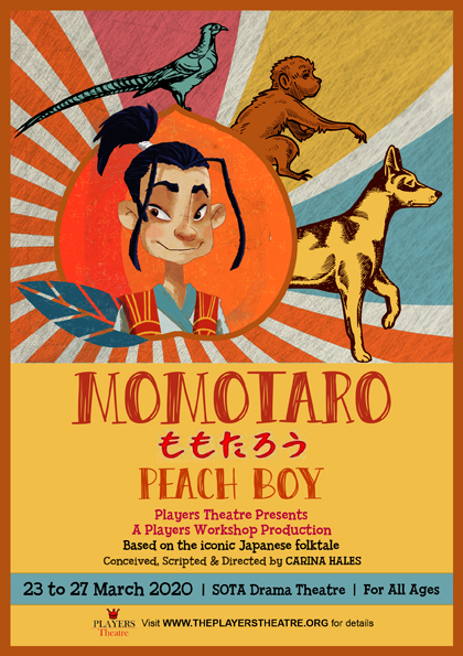 Players Theatre & Players Workshop present MOMOTARO - PEACH BOY